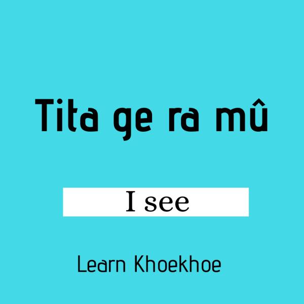 I see in Khoekhoe